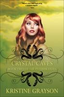 Kristine Grayson - Crystal Caves