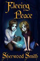 Sherwood Smith - Fleeing Peace