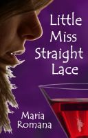 Little Miss Straight Lace cover
