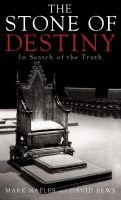 TempleofMysteries.com - The Stone of Destiny: In Search of the Truth