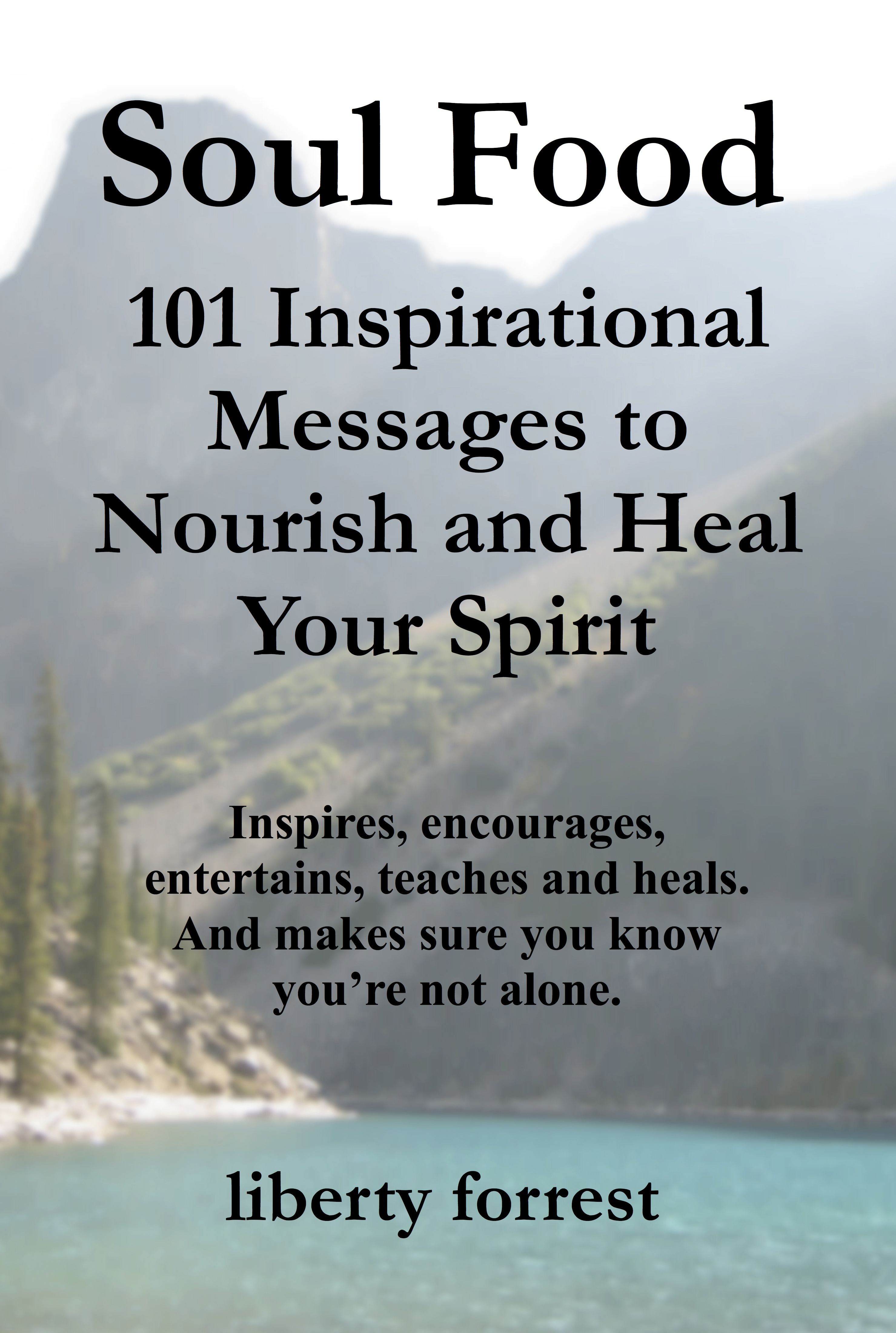 Inspirational Messages Smashwords  Soul Food 101 Inspirational Messages To Nourish And