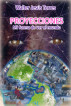 Proyecciones. Mi forma de ver el mundo by Walter Torres
