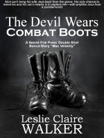Leslie Claire Walker - The Devil Wears Combat Boots