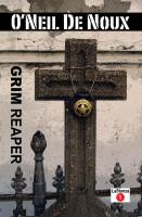 O'Neil De Noux - Grim Reaper (LaStanza New Orleans Police Novels)