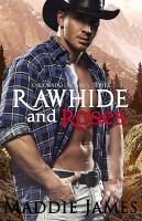 Maddie James - Rawhide and Roses