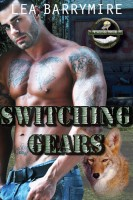 Lea Barrymire - Switching Gears: Coyote Bluff Series Book 3