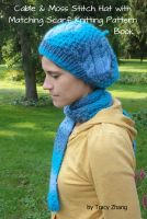 Tracy Zhang - Aran Inspired Cable and Moss Stitch Hat with Matching Scarf Knitting Pattern Book