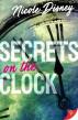 Secrets On the Clock by Nicole Disney