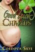 Good Luck Charms by Cordova Skye