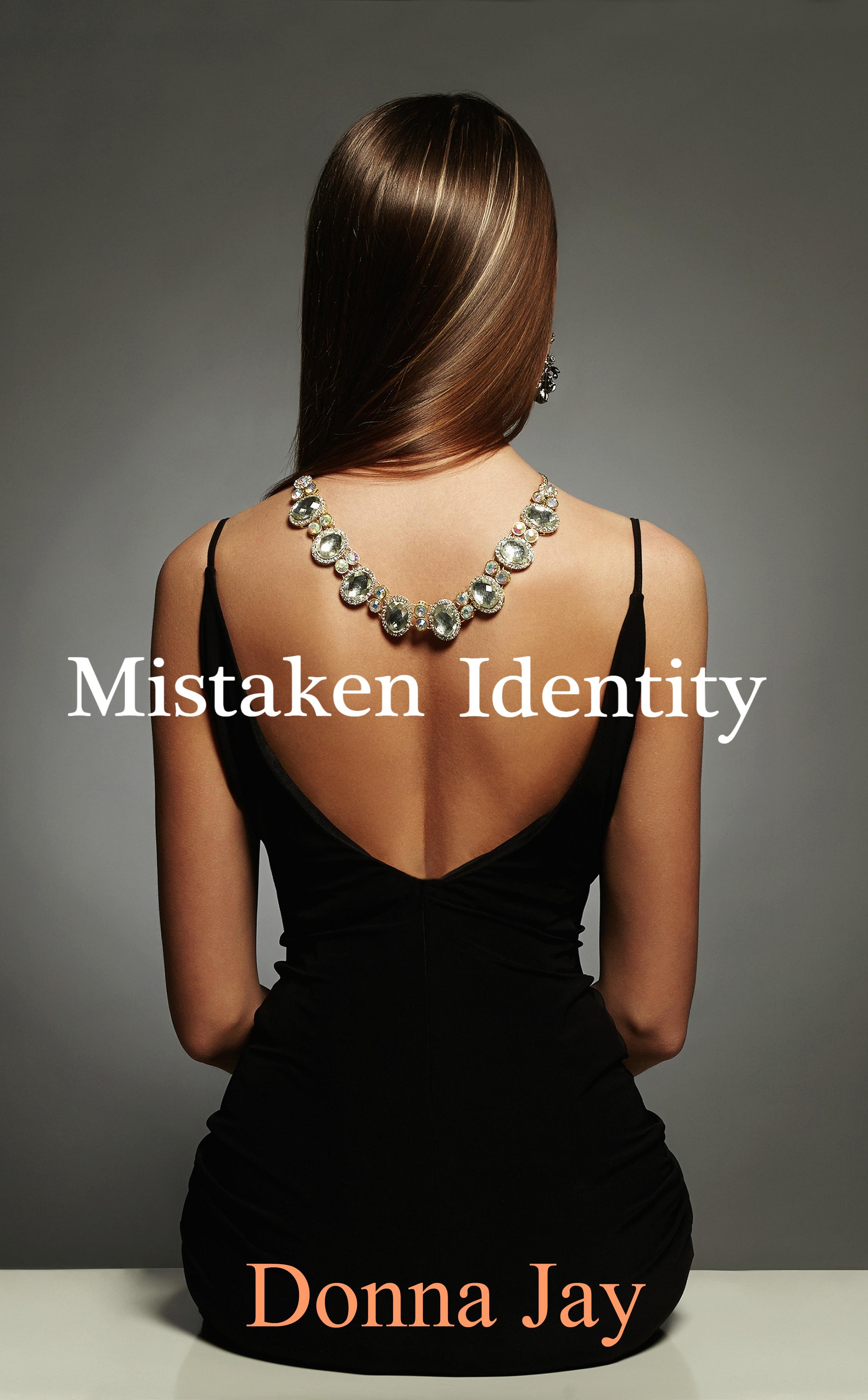 Smashwords Mistaken Identity A Book By Donna Jay
