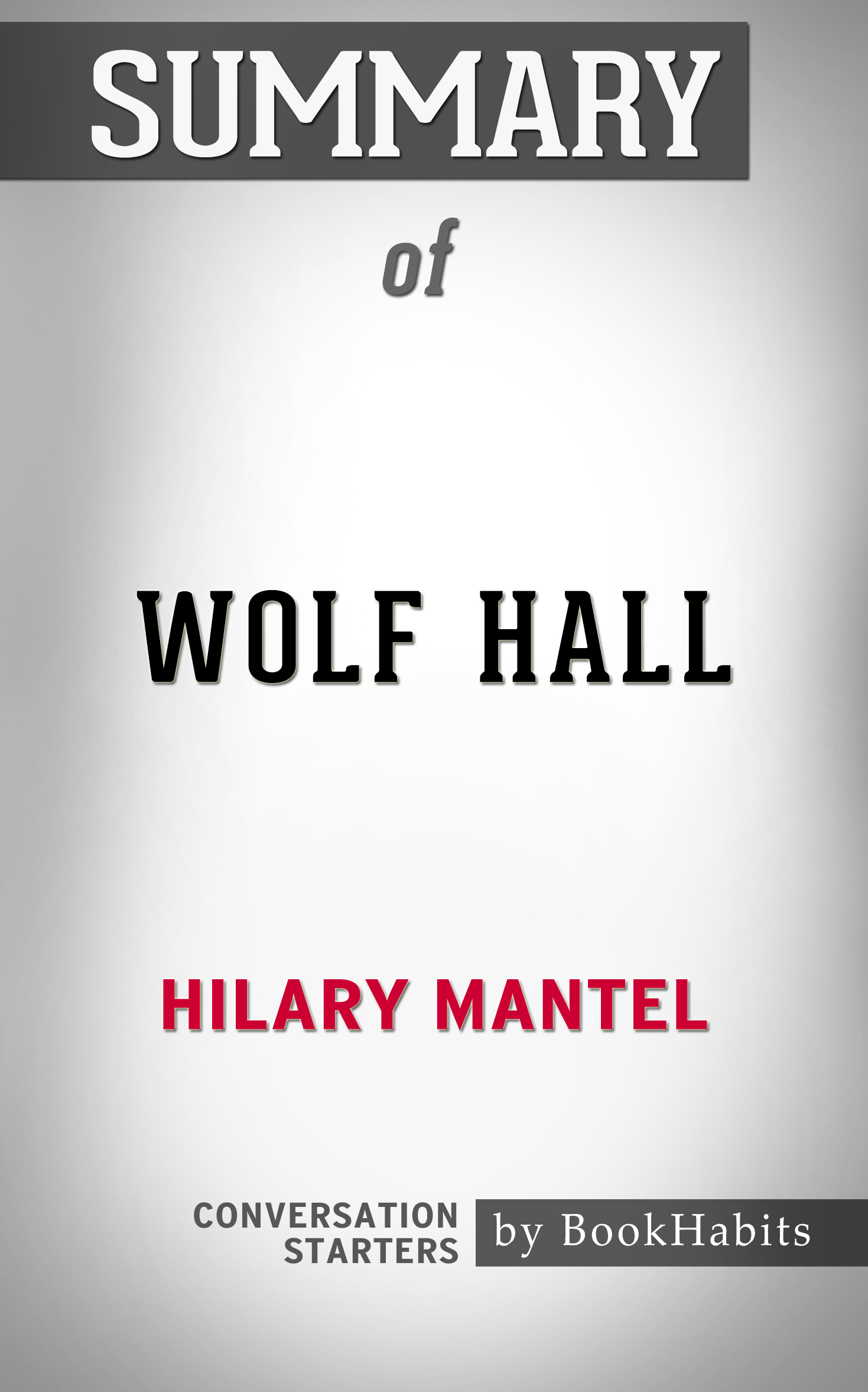 Wolf hall mantel summary