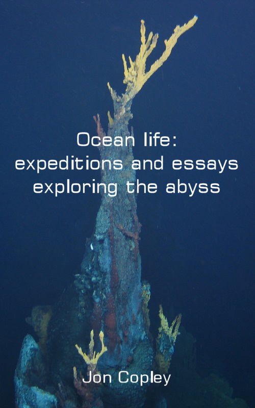 Ocean life: expeditions and essays exploring the abyss (sst)