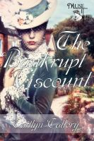 Caitlyn Callery - The Bankrupt Viscount