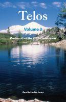 Aurelia Louise Jones - Telos Volume 3: Protocols of the Fifth Dimension