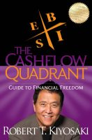 Robert T. Kiyosaki - Rich Dad's Cashflow Quadrant