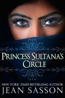 Jean Sasson - Princess Sultana's Circle