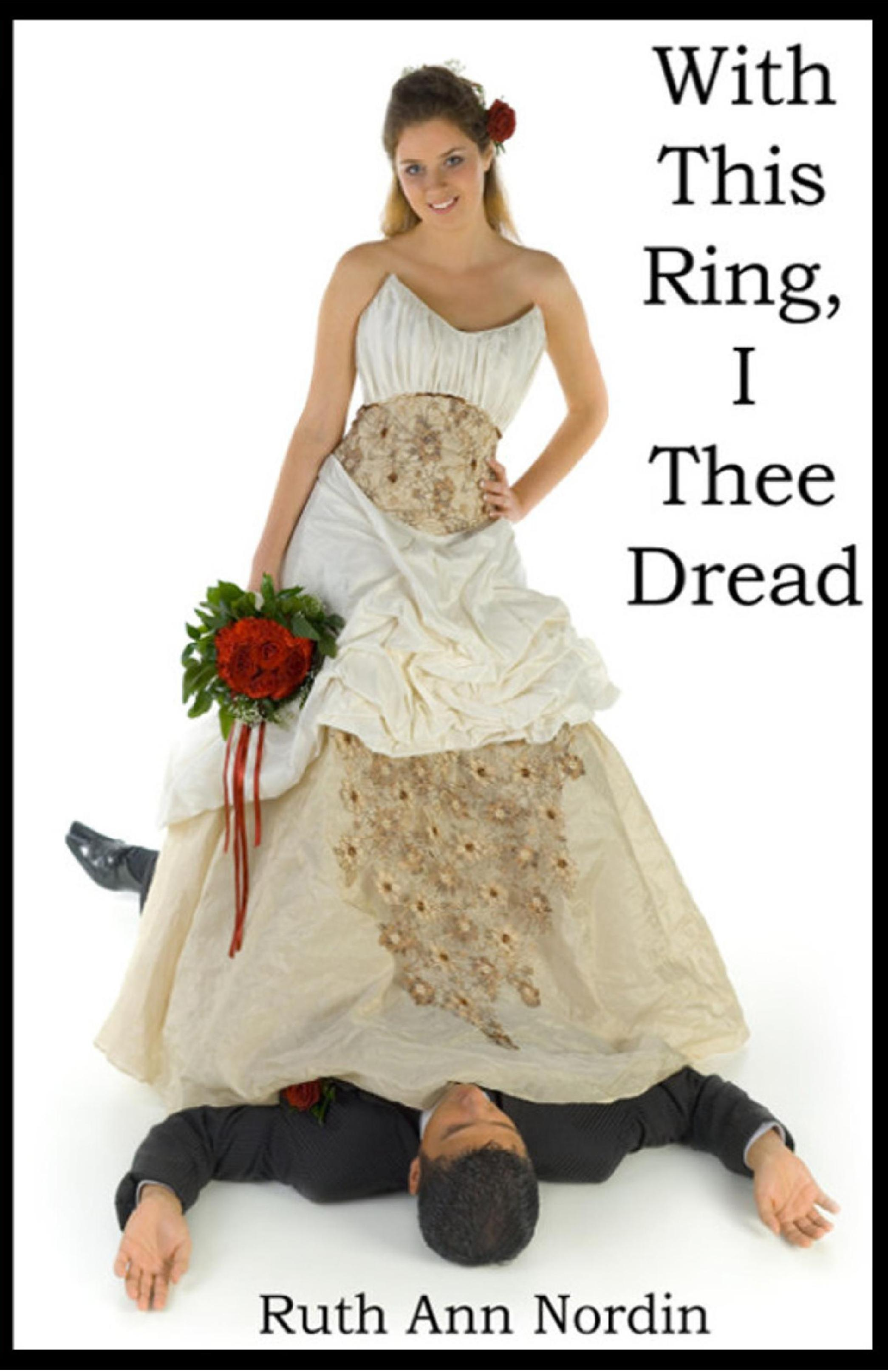With This Ring, I Thee Dread  (sst-cdxiv)