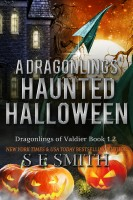 S.E. Smith - A Dragonlings' Haunted Halloween: Dragonlings of Valdier