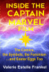 Inside the Captain Marvel Film: The Comics, the Symbols, the Feminism…and Easter Eggs Too by Valerie Estelle Frankel