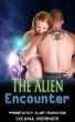 The Alien Encounter by Diana Werner