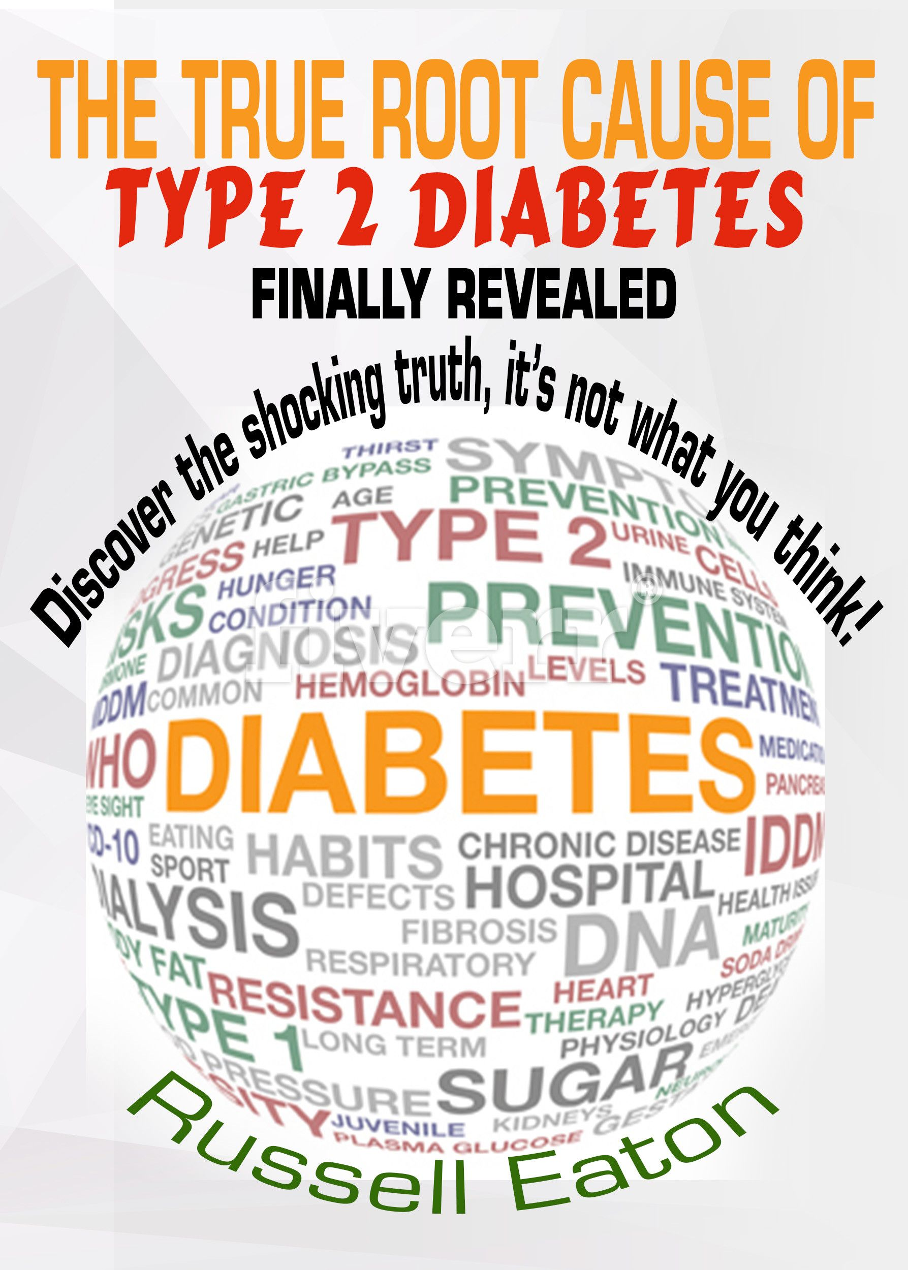 the root cause of diabetes mellitus and its treatment