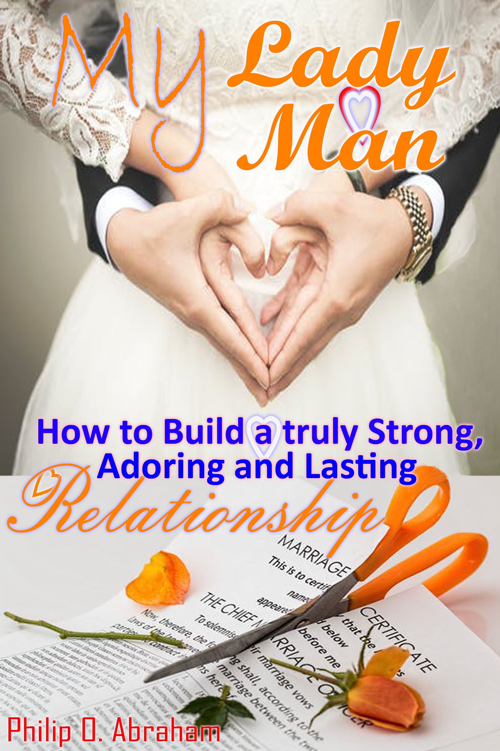 how to build a lasting relationship with a man