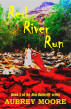 Red River Run by Aubrey Moore
