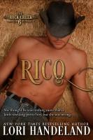 Lori Handeland - Rico (The Rock Creek Six Book Three)