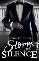 Robert Thier - Storm and Silence