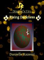Danielle Kazemi - Rising Darkness (#19) (Dragon's Fire)