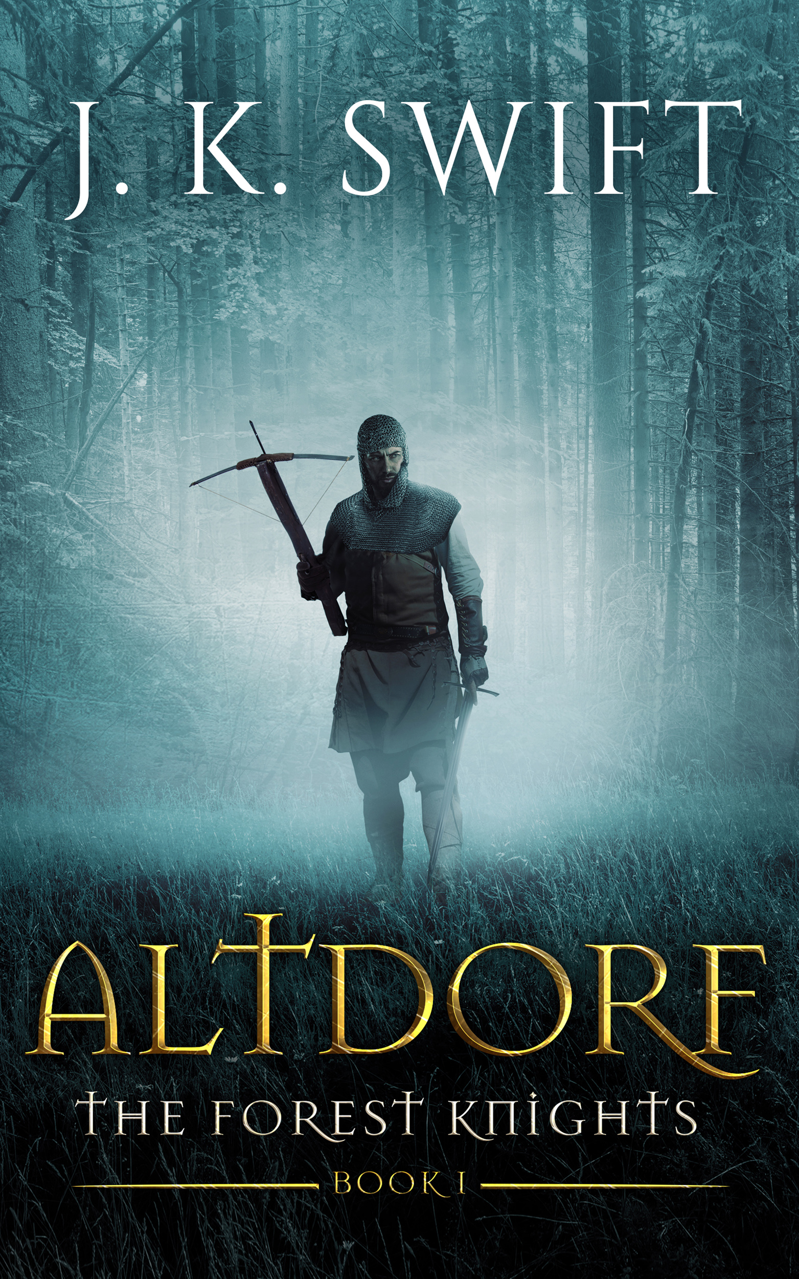 Altdorf (a novel of the Forest Knights) (sst-vi)