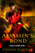 Assassin's Bond (Chains of Honor, Book 3) by Lindsay Buroker