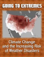 Progressive Management - Going to Extremes: Climate Change and the Increasing Risk of Weather Disasters