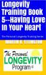 Longevity Training-Book 5-Having Love in Your Heart by Martin Ettington
