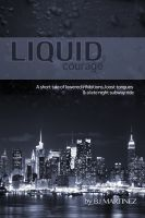 Cover for 'Liquid Courage'