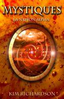 Kim Richardson - Mystiques, Tome 2 : La Nation Alpha