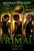 The Primal Series Box Set by Monique Singleton