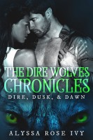 Alyssa Rose Ivy - The Dire Wolves Chronicles