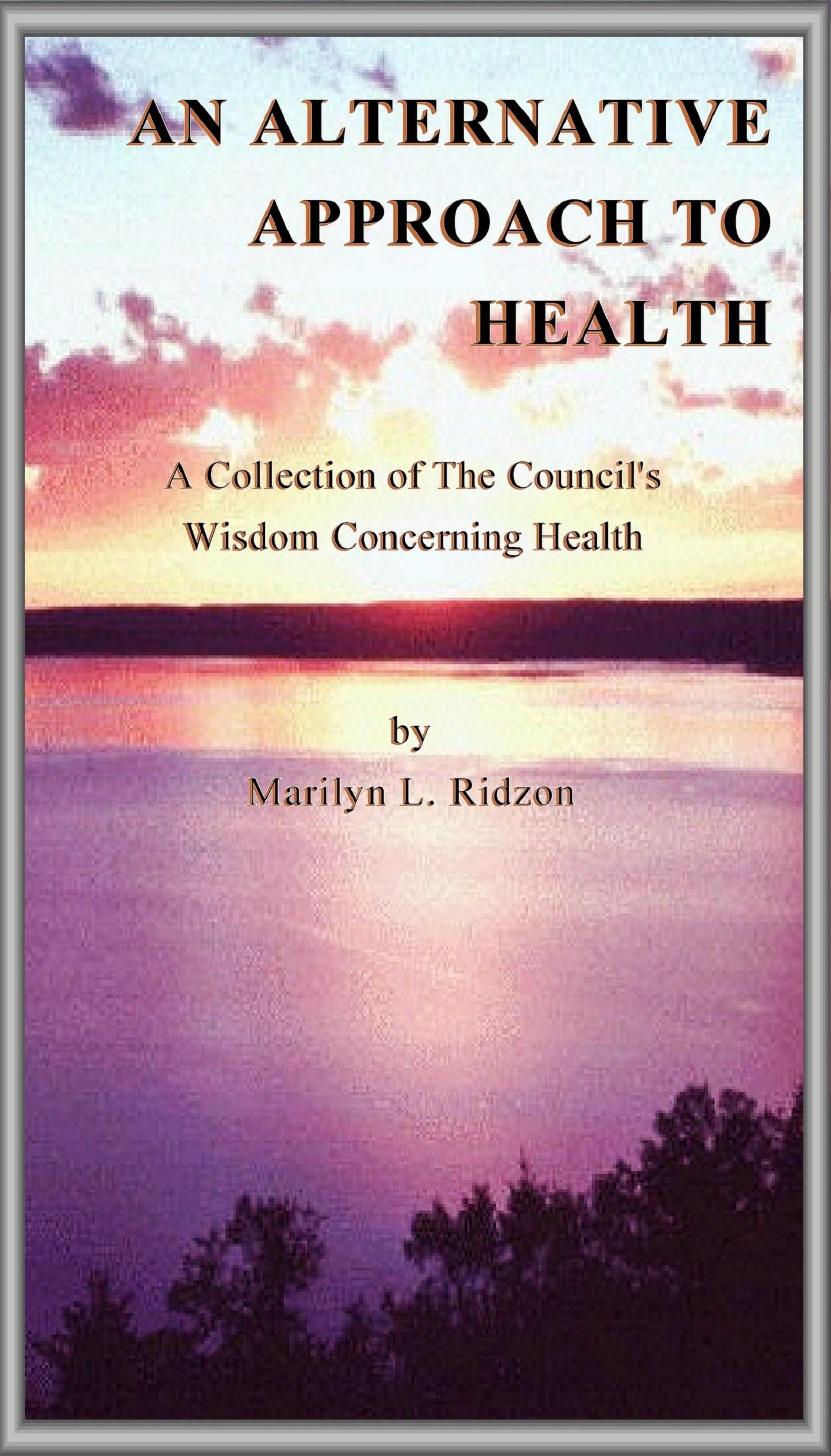 An Alternative Approach to Health