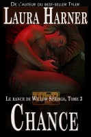 Laura Harner - Chance, Le ranch de Willow Springs Tome 3