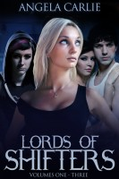 Angela Carlie - Lords of Shifters, Books 1 - 3: Loramendi's Story, Spider Wars, and Dark Horse