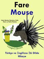 LingoLibros - Türkçe ve İngilizce İki Dilde Hikaye: Fare - Mouse - İngilizce Öğrenme Serisi