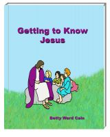 Betty Ward Cain - Getting to Know Jesus