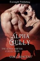 Sam Crescent - Alpha Bully