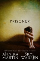 Annika Martin & Skye Warren - Prisoner (Criminals & Captives #1)