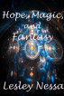 Hope, Magic, and Fantasy by Lesley Nessa