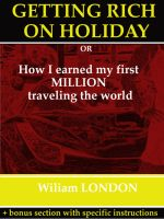 Wiliam London - Getting Rich on Holiday