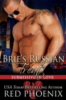 Red Phoenix - Brie's Russian Treat (Submissive in Love, #5)