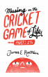 Musing on the Cricket Game of Life -part 1 1/2 by James Roethlein