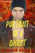 Portrait of a Ghost by Parker Avrile
